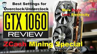 3 Best Setting for Mining Zcash Nvidia 1060 6gb India (Hindi) Earn money from Home by mining Bitcoin