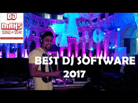 BEST DJ SOFTWARE 2017 and Which are very much famous in DJs