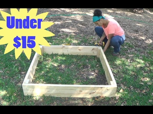 How To Build A Raised Garden Bed For Under 15 Youtube