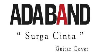 "Video Ada Band "" Surga Cinta "" guitar cover download MP3, 3GP, MP4, WEBM, AVI, FLV Juli 2018"