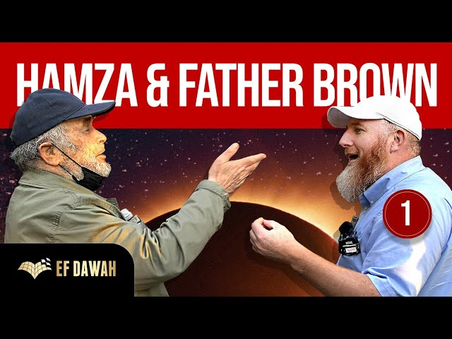 Hamza & Father Brown   Part 1 of 2