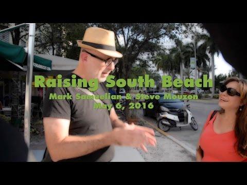 Raising South Beach