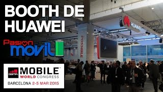 Booth de Huawei en el Mobile World Congress 2015!