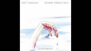 "Bonnie ""Prince"" Billy and Matt Sweeney - Rudy Foolish"