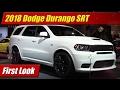 2018 Dodge Durango SRT: First Look