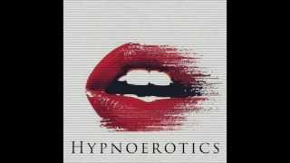 HYPNOEROTICS // Irresistible Transcendence Sample - Erotic Hypnosis