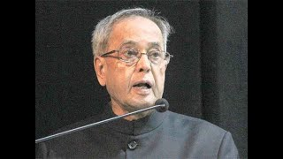 Pranab Mukherjee to foreign media: Go, see things for yourself to present picture of India