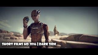 Short Films    Короткометражный фильм, Темная Сторона - Dark Side короткометражки, HD Фантастика