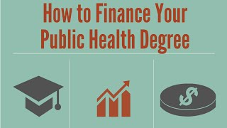 How to Finance Your Public Health Degree