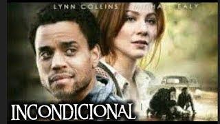Incondicional Basada En Hechos Reales Película Cristiana Completa En Español Youtube