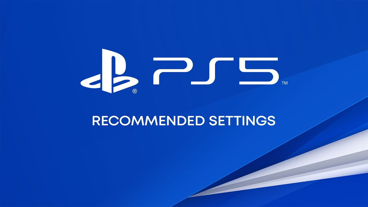 PS5 — Recommended settings