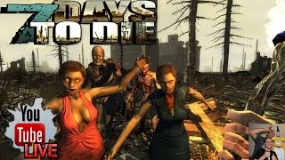 7 Days To Die-Top Shelf Server | EP17 | What Happens On Stream, Stays On Stream! | HD Gameplay