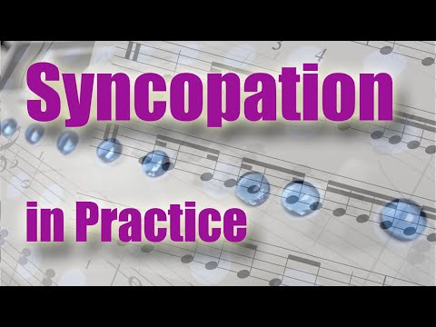 Syncopation. Part 2. Practice Syncopation. Ties And Difficult Rhythms.