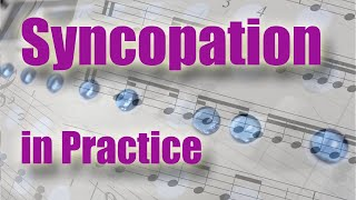Syncopation. Part 2. Practice syncopation. Ties and difficul...