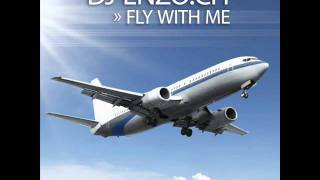 DJ Enzo.CH - Fly With Me (Club Mixes).wmv