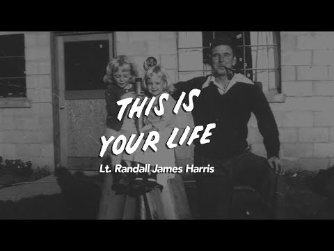 This Is Your Life - Lt. Randall J. Harris