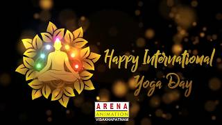 HAPPY INTERNATIONAL YOGA DAY 2019 # Arena Animation Visakhapatnam