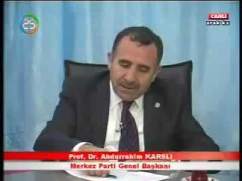 Prof. Dr. Abdurrahim Karslı - Erzurum'da Canlı Yayın Konuğu Oldu (Kanal 25)