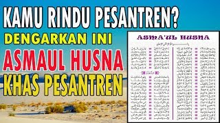 Download lagu Asmaul Husna Full Muqoddimah dan Do anya MP3