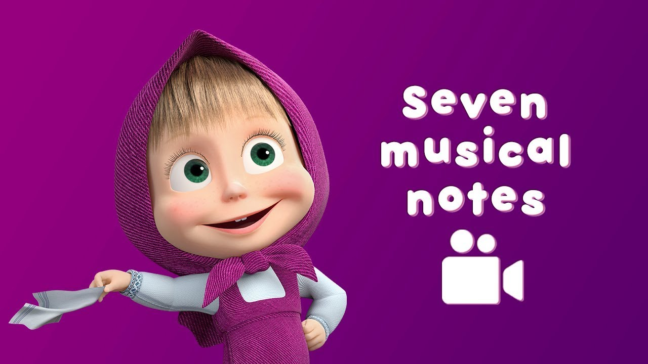 SEVEN MUSICAL NOTES ???? Masha and the Bear ???? Music video for kids | Nursery rhymes