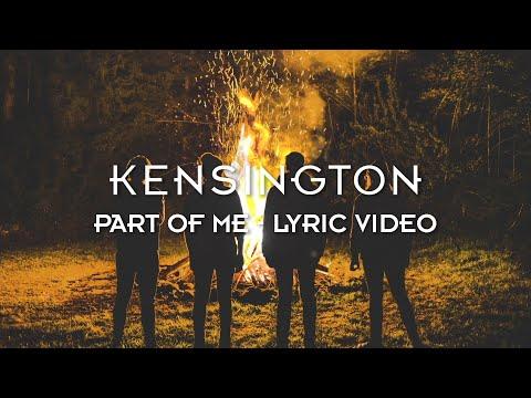 Kensington - Part Of Me