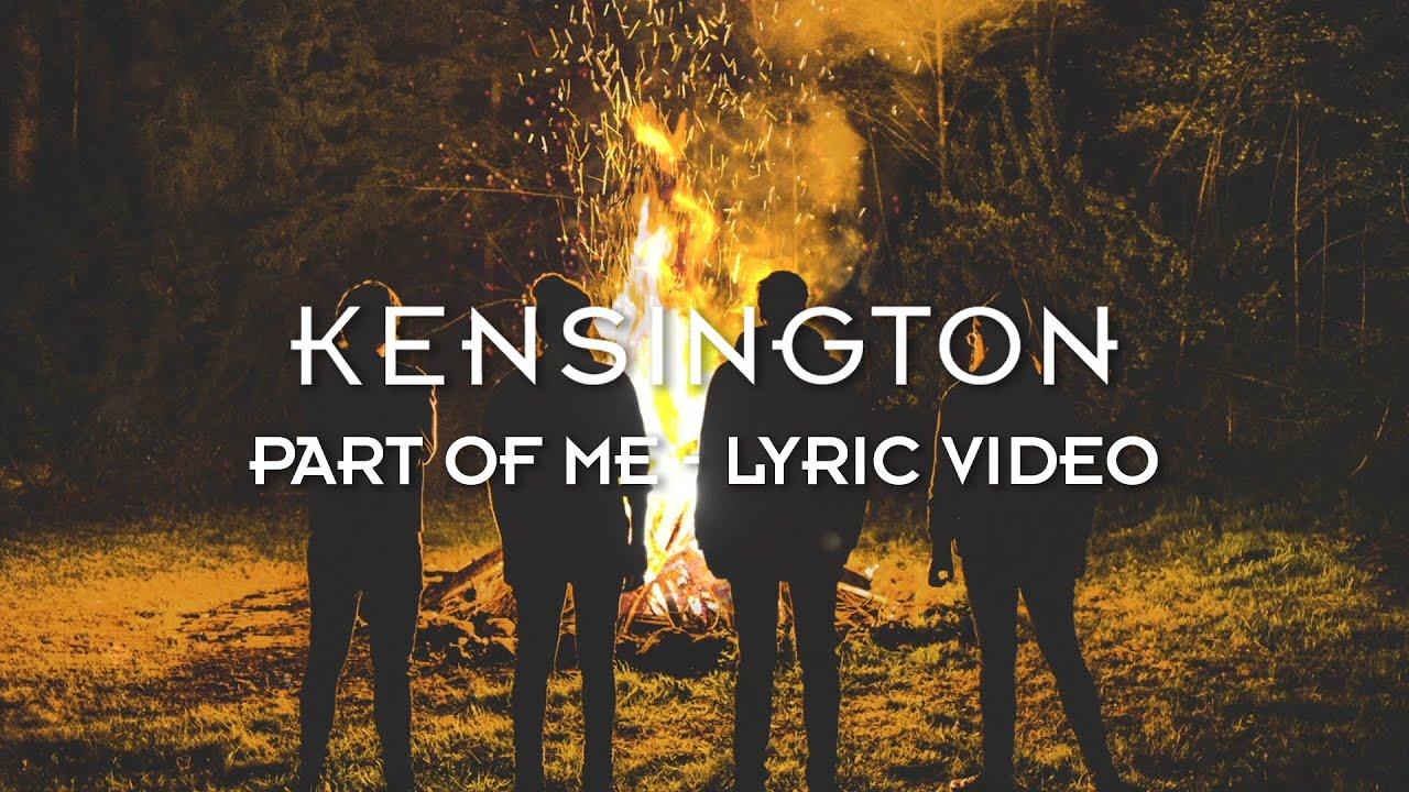Kensington Part Of Me Official Lyric Video Youtube