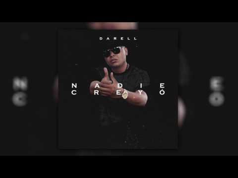 Darell - Nadie Creyo (Audio Freestyle)