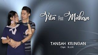 Vita Alvia feat Mahesa - Tansah Kelingan (Official)