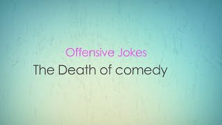 flushyoutube.com-(offensive Jokes) The Death of Comedy