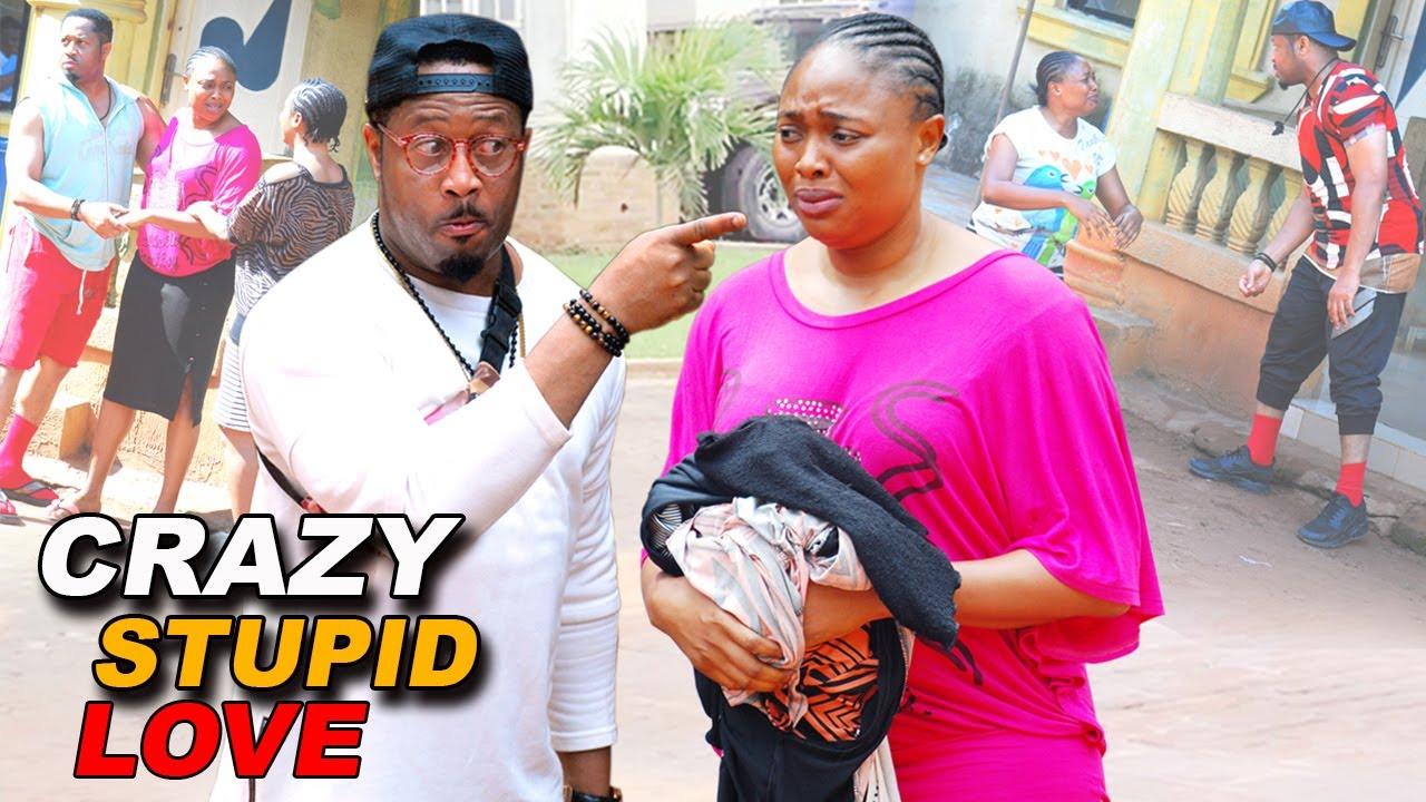 Download (New & Trending) CRAZY, STUPID LOVE 3&4 - Mike Ezuruonye - 2021 Latest Nigerian Movies