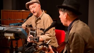 Billy Bragg and Joe Henry - Railroad Bill (Live on The Current)