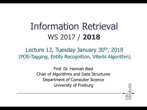 Information Retrieval WS 17/18, Lecture 13: POS-Tagging, Entity Recognition, Viterbi Algorithm