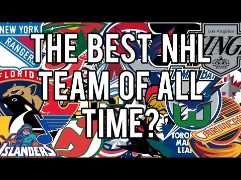 Best NHL Team Of All Time?