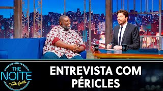 Entrevista com Péricles | The Noite (02/10/19)