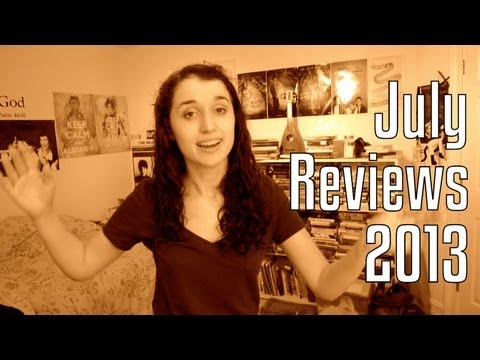 July Reviews