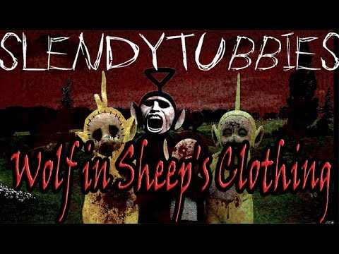 Slendytubbies - Wolf in Sheep's Clothing - Set It Off