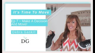 Make A Decision And Move