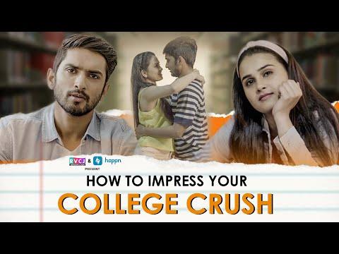 How To Impress Your College Crush | Ft. Anushka Sharma, Anud Singh Dhaka & Lalitam Anand | RVCJ