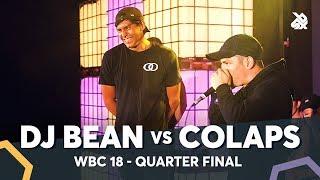 DJ BEAN vs COLAPS  | WBC Solo Battle 2018 | 1/4 Final
