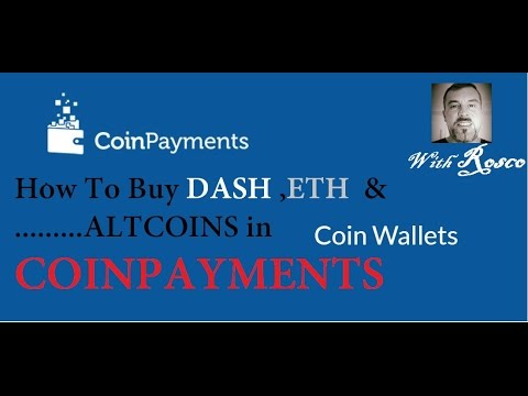 How to buy Bitcoin DASH and Altcoin Easy in COINPAYMENTS With Rosco DownUnder