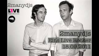 2ManyDJs - Eins Live Rocker - 18.09.2011