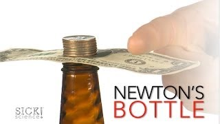 Newton's Bottle - Sick Science! #164