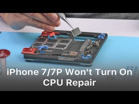 Fix iPhone 7/7 Plus Won't Turn On - CPU Repair