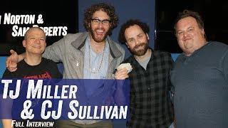 TJ Miller & CJ Sullivan - Cameo - Jim Norton & Sam Roberts