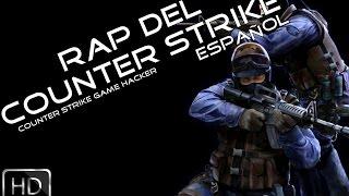 Rap del Counter Strike Español (Official)