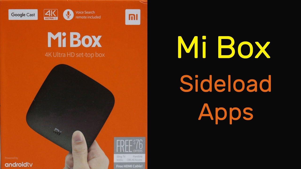 Sideload Apps on Xiaomi Mi Box  Doovi