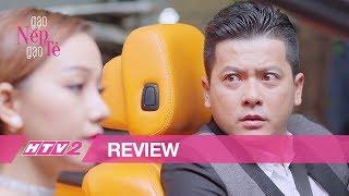 (Review) GẠO NẾP GẠO TẺ - Tập 18 | Chồng Lê Phương bị gái đẹp dụ dỗ ngoại tình