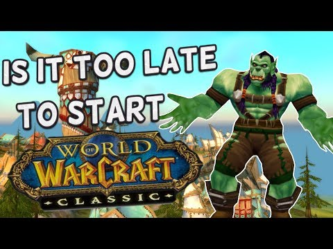Is It Too Late To Start Classic WoW?