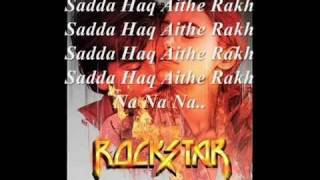 Sadda Haq - Rockstar Full Song Lyrics