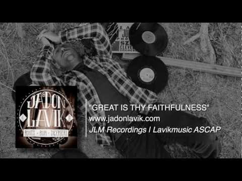 Jadon Lavik - Great Is Thy Faithfulness - (Official Lyric Video)